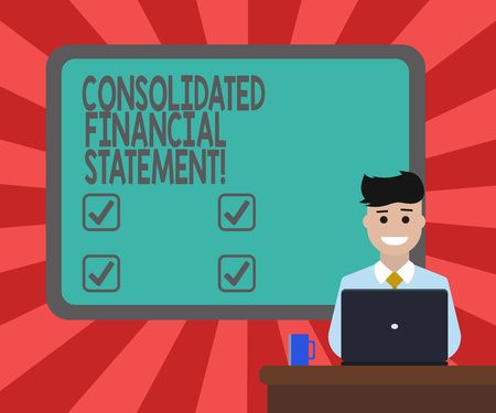 Conceptual hand writing showing Consolidated Financial Statement. Business photo text Total health of a whole group of companies Bordered Board behind Man Sitting Smiling with Laptop Mug on Desk