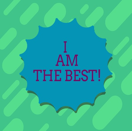 Conceptual hand writing showing I Am The Best. Business photo text Doing well in everything Successful Skilled and top notch Blank Seal with Shadow for Label Emblem Monogram Stamp Top Quality Stock Photo