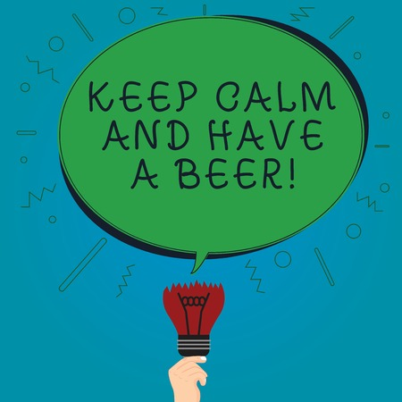 Text sign showing Keep Calm And Have A Beer. Conceptual photo Relax enjoy a cold beverage with friends Leisure Blank Oval Color Speech Bubble Above a Broken Bulb with Failed Idea icon Archivio Fotografico