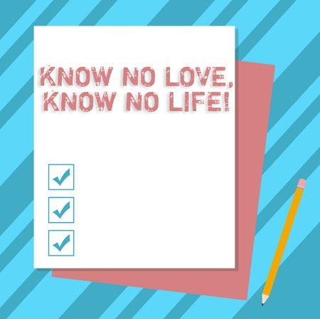 Writing note showing Know No Love Know No Life. Business photo showcasing Lovely inspiration motivation excellent experience Stack of Different Pastel Color Construct Bond Paper Pencil 版權商用圖片