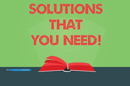 Writing note showing Solutions That You Need. Business photo showcasing Advices help support assistance coaching needed Color Pages of Book on Table with Pen and Light Beam Glaring