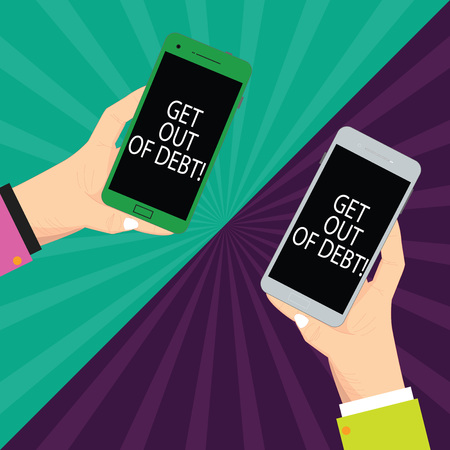 Text sign showing Get Out Of Debt. Conceptual photo No prospect of being paid any more and free from debt Two Hu analysis Hands Each Holding Blank Smartphone Mobile on Sunburst photo Imagens