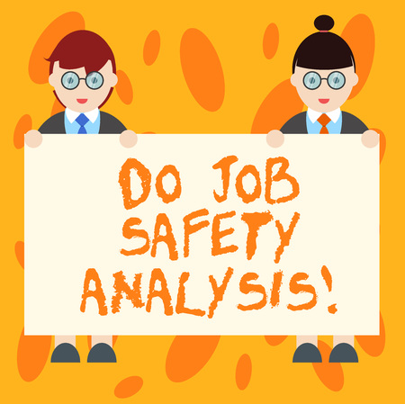 Writing note showing Do Job Safety Analysis. Business photo showcasing Business company security analytics control Male and Female in Uniform Holding Placard Banner Text Space