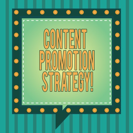Word writing text Content Promotion Strategy. Business concept for engage with audience over paid social promotions Square Speech Bubbles Inside Another with Broken Lines Circles as Borders