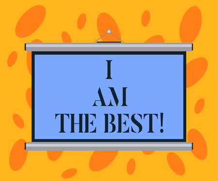 Writing note showing I Am The Best. Business photo showcasing Doing well in everything Successful Skilled and top notch Portable Wall Projection Screen for Conference Presentation