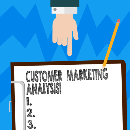 Word writing text Customer Marketing Analysis. Business concept for evaluation of data associated with customer need Hu analysis Hand Pointing Down to Clipboard with Blank Bond Paper and Pencil