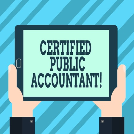 Text sign showing Certified Public Accountant. Conceptual photo accredited professional body of accountants Hu analysis Hand Holding Blank Screen Tablet Smartphone Display Unit photo