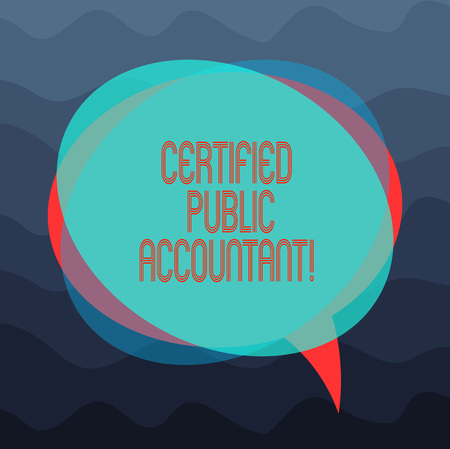 Conceptual hand writing showing Certified Public Accountant. Business photo showcasing accredited professional body of accountants Blank Speech Bubble photo and Stack of Circle Overlapping