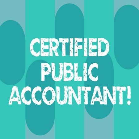 Conceptual hand writing showing Certified Public Accountant. Business photo showcasing accredited professional body of accountants Oblong Multi Tone Blank Copy Space for Poster Wallpaper