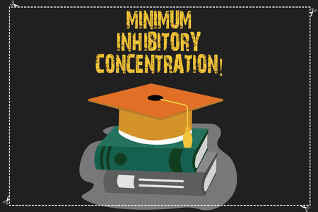 Writing note showing Minimum Inhibitory Concentration. Business photo showcasing lowest concentration of a chemical Color Graduation Hat with Tassel 3D Academic cap on Books