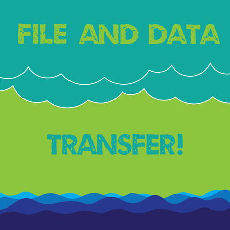 Conceptual hand writing showing File And Data Transfer. Business photo text Transferring information online by the internet Wave and Fluffy Heavy Cloud Seascape Scenic with Blank Text Space