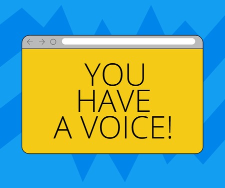 Text sign showing You Have A Voice. Conceptual photo Speak fight for your rights your choices also count Monitor Screen with Forward Backward Progress Control Bar Blank Text Space Stock Photo