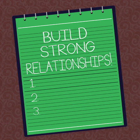Text sign showing Build Strong Relationships. Conceptual photo initiate good working relationships with others Lined Spiral Top Color Notepad photo on Watermark Printed Background