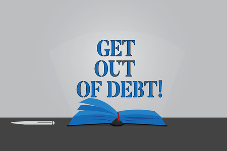 Text sign showing Get Out Of Debt. Conceptual photo No prospect of being paid any more and free from debt Color Pages of Open Book photo on Table with Pen and Light Beam Glaring Foto de archivo