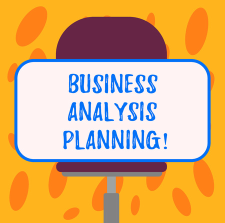 Writing note showing Business Analysis Planning. Business photo showcasing Collection of tasks that need to be completed Blank Rectangular Shape Sticker Sitting Horizontally on a Swivel Chair
