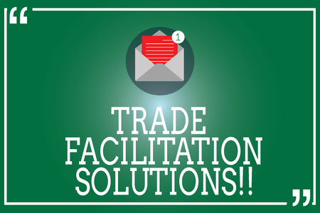 Handwriting text Trade Facilitation Solutions. Concept meaning harmonisation of international trade procedures Open Envelope with Paper New Email Message inside Quotation Mark Outline Stok Fotoğraf