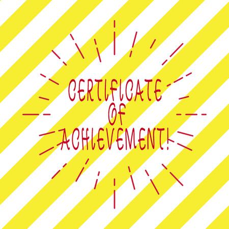 Handwriting text writing Certificate Of Achievement. Concept meaning certify that a demonstrating done exceptionally well Thin Beam Lines Spreading out Dash of Sunburst Radiating on Diagonal Strips