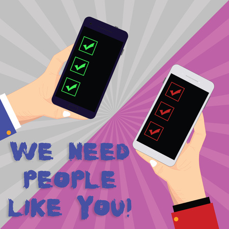 Text sign showing We Need People Like You. Conceptual photo Hiring employee work force recruitment job offer Two Hu analysis Hands Each Holding Blank Smartphone Mobile on Sunburst photo Stock Photo