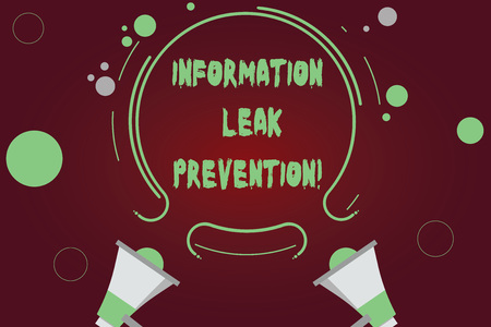 Handwriting text writing Information Leak Prevention. Concept meaning Inhibiting critical information to outflow Two Megaphone and Circular Outline with Small Circles on Color Background