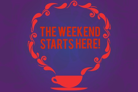 Text sign showing The Weekend Starts Here. Conceptual photo Final of the week starting Friday party celebration Cup and Saucer with Paisley Design as Steam icon on Blank Watermarked Space