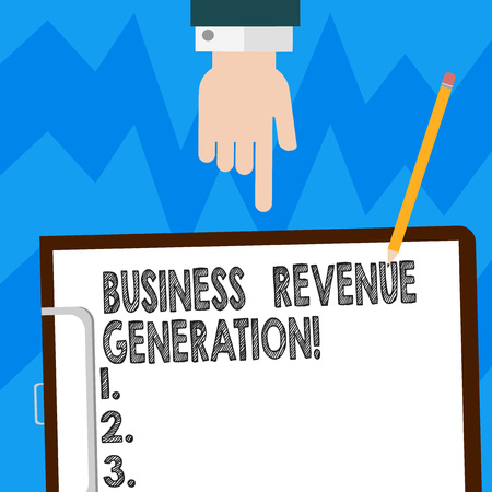 Word writing text Business Revenue Generation. Business concept for markets and sells a product to produce income Hu analysis Hand Pointing Down to Clipboard with Blank Bond Paper and Pencil