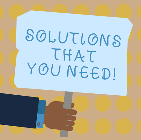 Conceptual hand writing showing Solutions That You Need. Business photo showcasing Advices help support assistance coaching needed Hu analysis Holding Colored Placard with Stick Text Space