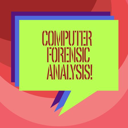 Text sign showing Computer Forensic Analysis. Conceptual photo evidence found in computers and storage media Stack of Speech Bubble Different Color Blank Colorful Piled Text Balloon
