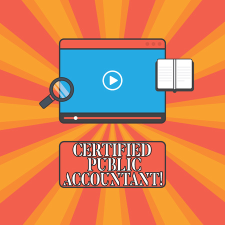 Handwriting text Certified Public Accountant. Concept meaning accredited professional body of accountants Tablet Video Player Uploading Downloading and Magnifying Glass Text Space