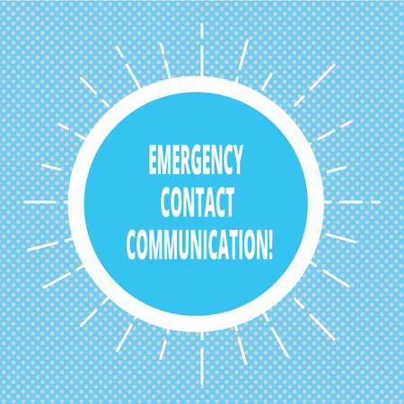 Handwriting text writing Emergency Contact Communication. Concept meaning Notification system or plans during crisis Circle with Border and Thin Beam Lines Glowing Rays of Sunshine photo