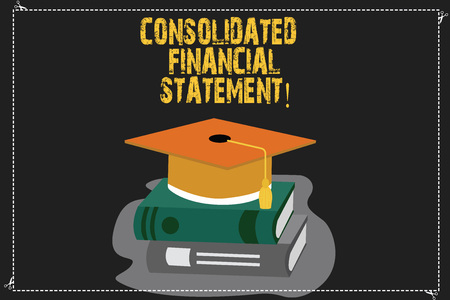 Writing note showing Consolidated Financial Statement. Business photo showcasing Total health of a whole group of companies Color Graduation Hat with Tassel 3D Academic cap on Books Stock Photo