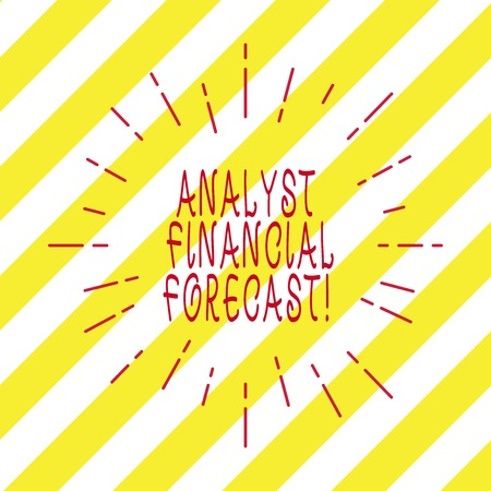 Handwriting text writing Analyst Financial Forecast. Concept meaning estimate future financial outcomes of a company Thin Beam Lines Spreading out Dash of Sunburst Radiating on Diagonal Strips Stock Photo
