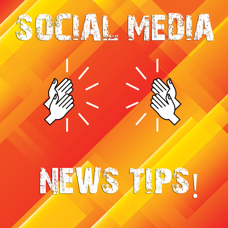 Writing note showing Social Media News Tips. Business photo showcasing Internet online communications new ways of knowledge Hu analysis Hands Clapping with Sound on Geometrical Shapes