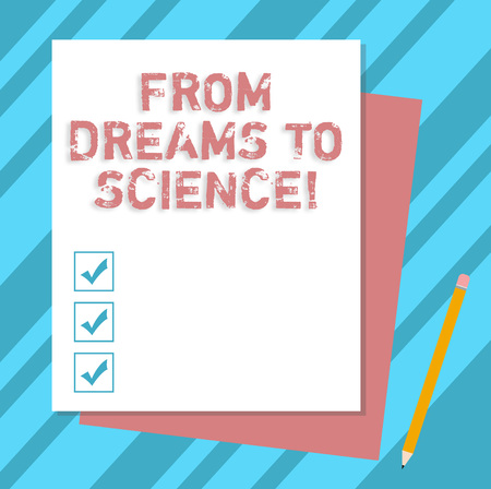 Writing note showing From Dreams To Science. Business photo showcasing Imagination transformed in reality technology Stack of Different Pastel Color Construct Bond Paper Pencil