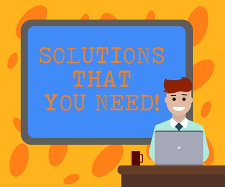 Writing note showing Solutions That You Need. Business photo showcasing Advices help support assistance coaching needed Bordered Board behind Man Sitting Smiling with Laptop Mug on Desk