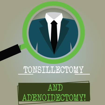 Conceptual hand writing showing Tonsillectomy And Adenoidectomy. Business photo text Procedure in removing tonsil and adenoid Magnifying Glass Enlarging a Tuxedo and Label Tag Below