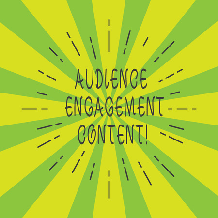 Handwriting text Audience Engagement Content. Concept meaning Focusing on the wants of the focus audience Thin Beam Lines Spreading out on Two Tone Sunburst Explosion photo