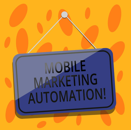 Writing note showing Mobile Marketing Automation. Business photo showcasing automate mobile marketing tasks and processes Blank Hanging Color Door Window Signage with String and Tack