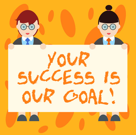 Writing note showing Your Success Is Our Goal. Business photo showcasing We can assist support you in your objectives Male and Female in Uniform Holding Placard Banner Text Space 写真素材