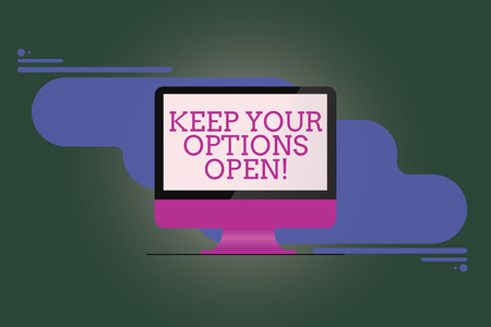 Text sign showing Keep Your Options Open. Conceptual photo Manage consider all the possible alternatives Mounted Computer Monitor Blank Reflected Screen on Abstract Background Фото со стока