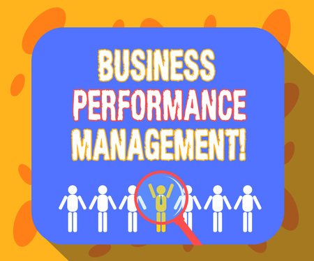 Writing note showing Business Perforanalysisce Management. Business photo showcasing setting and monitoring corporate goals Magnifying Glass Over Chosen Man Hu analysis Dummies Line Up