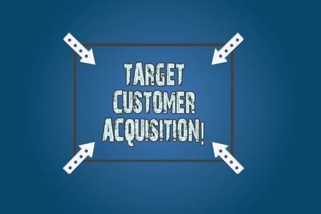 Conceptual hand writing showing Target Customer Acquisition. Business photo text Persuading a consumer to buy a company s is good Square Outline with Corner Arrows Pointing on Color Background Stock Photo