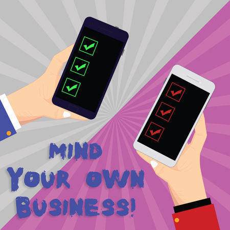 Text sign showing Mind Your Own Business. Conceptual photo Be aware of your company issues circumstances Two Hu analysis Hands Each Holding Blank Smartphone Mobile on Sunburst photo