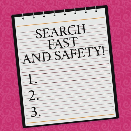 Conceptual hand writing showing Search Fast And Safety. Business photo showcasing Browsing quickly with data security protection Lined Spiral Color Notepad on Watermark Printed Background