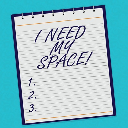 Handwriting text I Need My Space. Concept meaning Give me some privacy looking to being alone for a while Lined Spiral Top Color Notepad photo on Watermark Printed Background Imagens