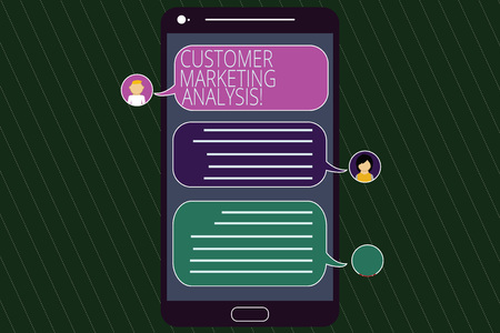 Conceptual hand writing showing Customer Marketing Analysis. Business photo text evaluation of data associated with customer need Mobile Messenger Screen with Chat Heads and Speech Bubbles