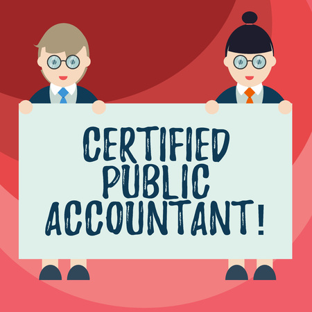 Text sign showing Certified Public Accountant. Conceptual photo accredited professional body of accountants Male and Female in Uniform Standing Holding Blank Placard Banner Text Space