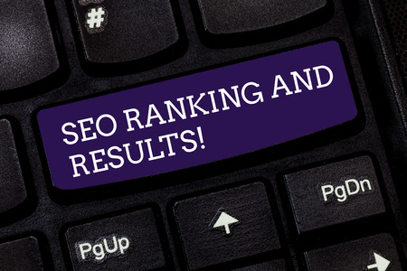 Conceptual hand writing showing Seo Ranking And Results. Business photo text Search Engine Optimization statistics analytics Keyboard key Intention to create computer message idea