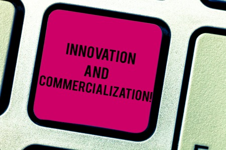 Text sign showing Innovation And Commercialization. Conceptual photo Introducing a new product into commerce Keyboard key Intention to create computer message pressing keypad idea