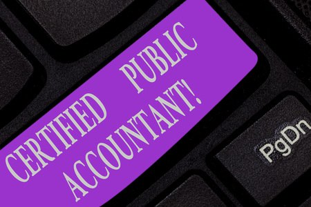 Handwriting text writing Certified Public Accountant. Concept meaning accredited professional body of accountants Keyboard key Intention to create computer message pressing keypad idea