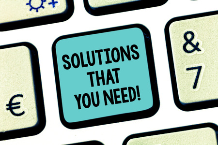 Handwriting text Solutions That You Need. Concept meaning Advices help support assistance coaching needed Keyboard key Intention to create computer message pressing keypad idea Imagens